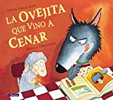 La ovejita que vino a cenar / The Little Lamb that Came to Dinner (Cuentos infantiles, Band 150711)