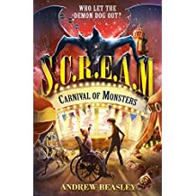 Carnival of Monsters (S.C.R.E.A.M. Book 2) (English Edition)