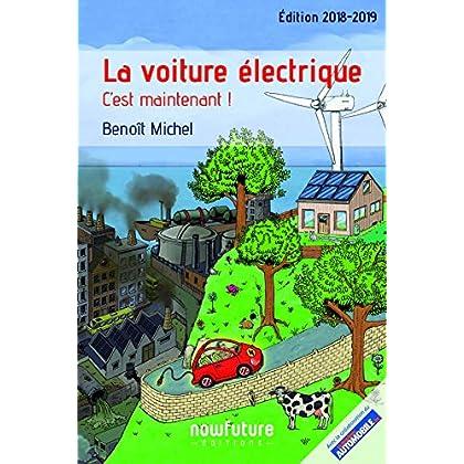 La voiture électrique : C'est maintenant !