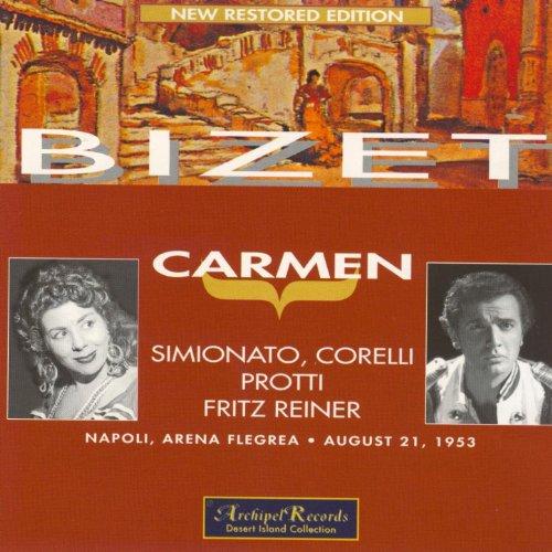 Bizet : Carmen (Napoli, Arena Flegrea, August 1953)