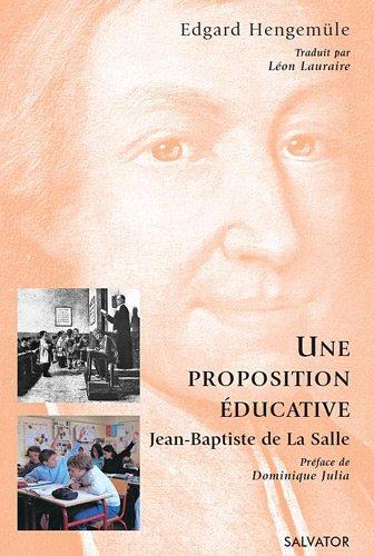 Proposition éducative selon Jean Baptiste de la Salle