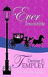 Ever Irresistible (Ever Regency Book 1) (English Edition)