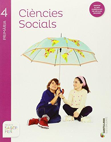 CIENCIES SOCIALS 4 PRIMARIA SABER FER - 9788468093116 por Varios autores
