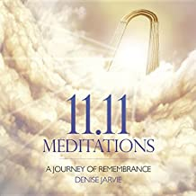 11.11 Meditations CD: A Journey of Remembrance