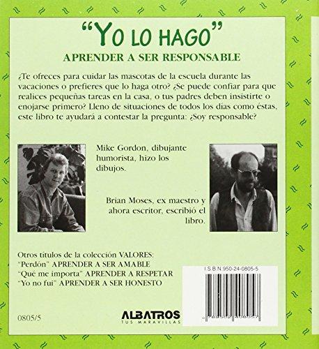 Yo Lo Hago: Aprender A Ser Responsable = I'll Do It (Coleccion Valores)
