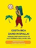 Image de Costa Rica zaino in spalla!