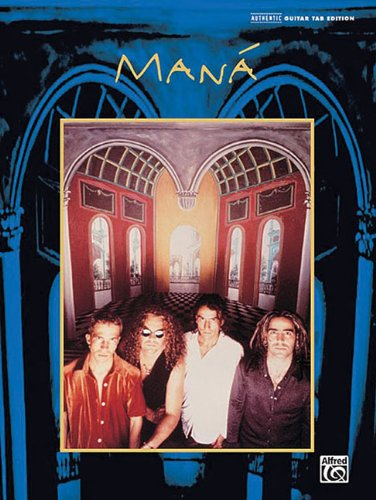 Mana (Authentic Guitar-Tab Editions)