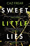 Sweet Little Lies: 'Brilliant . . . I read it in one sitting' Lynda La Plante only --- on Amazon