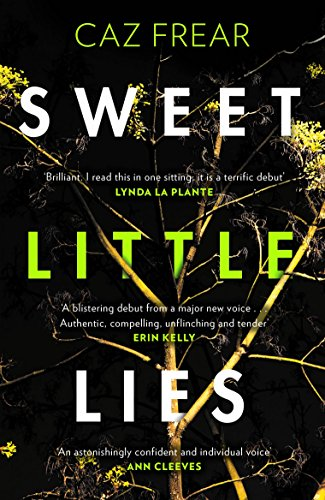Sweet Little Lies: The Number One Bestseller (English Edition) por Caz Frear