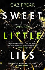 Sweet Little Lies: 'Brilliant . . . I read it in one sitting' Lynda La Plante