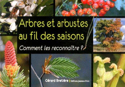 Arbres et arbustes au fil des saisons : Comment les reconnaître ?