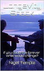 Longevity Shock (English Edition)