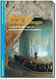 Schluchten, Höhlen, Eismagie: 17 leichte Wanderungen zu faszinierenden Naturschauplätzen