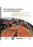 Verheerende Fluten-politisch gemacht: EU-Handelspolitik verletzt Recht auf Nahrung in Ghana - Die Beispiele Hühnchen und Tomaten -