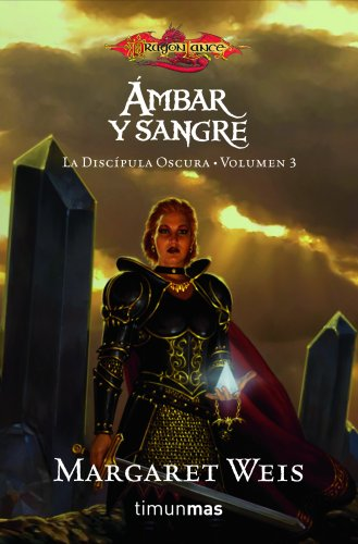 Ámbar y Sangre: La discípula oscura. Volumen 3 (Dragonlance)