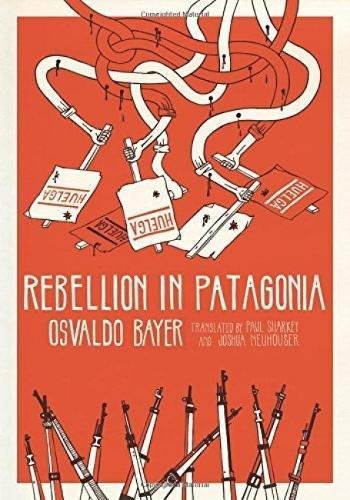 rebellion-in-patagonia