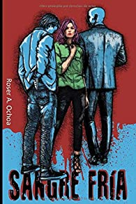 Sangre Fría par Roser A. Ochoa