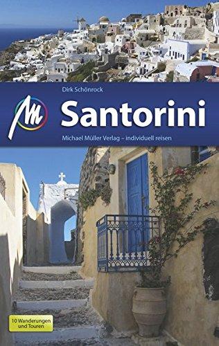 Preisvergleich Produktbild Santorini: Reiseführer mit vielen praktischen Tipps.