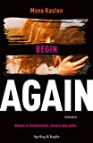 Begin again. Ediz. italiana: 1