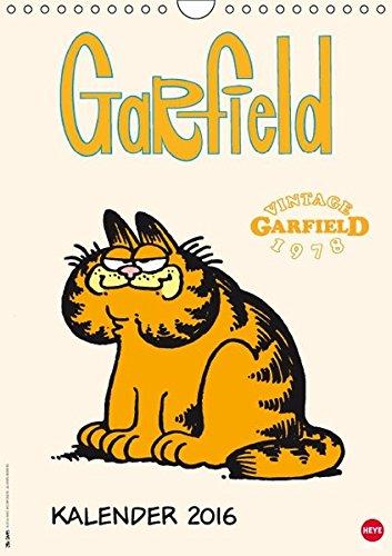 Garfield 78ies Classic Kalender (Wandkalender 2016 DIN A4 hoch): Faul, frech, miesepetrig und absolut wunderbar! (Monatskalender, 14 Seiten) (CALVENDO Spass)