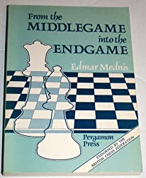 From the Middlegame Into the Endgame (Tournament) (Pergamon Chess Series) by Edmar Mednis (1987-02-01)
