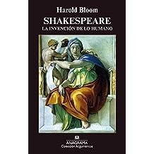 Shakespeare. La invención de lo humano (ARGUMENTOS)