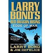 [Edge of War] [by: Larry Bond]
