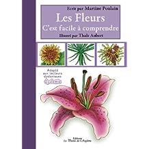 Les fleurs, c'est facile à comprendre