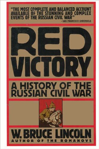 Red Victory: A History of the Russian Civil War por W. Bruce Lincoln