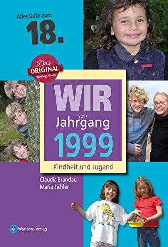 wir-vom-jahrgang-1999-kindheit-und-jugend-jahrgangsbande-18-geburtstag