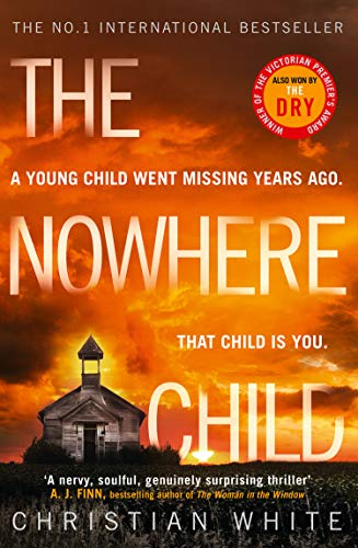 The Nowhere Child: The bestselling debut psychological thriller you need to read in 2019 by [White, Christian]