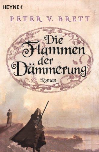 Die Flammen der Dämmerung: Roman (Demon Zyklus 3) -