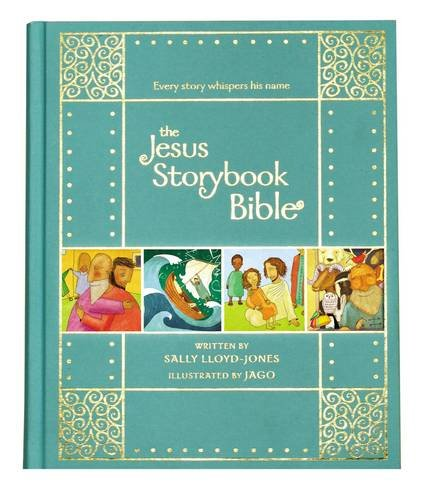 the-jesus-storybook-bible-every-story-whispers-his-name