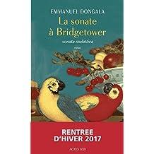 La Sonate à Bridgetower: (Sonata mulattica) (ROMANS, NOUVELL)