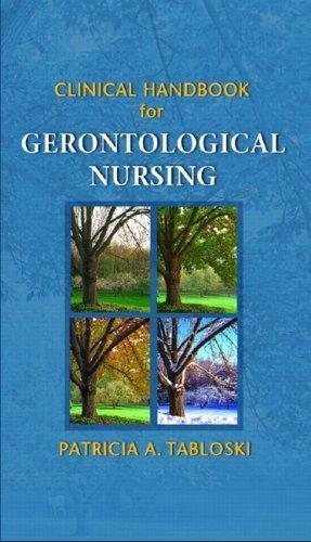 Clinical Handbook for Gerontological Nursing by Patricia A. Tabloski (2006-08-11)
