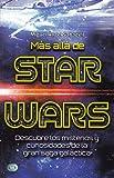 Más allá de Star Wars: Descubre los misterios y curiosidades de la gran saga galáctica
