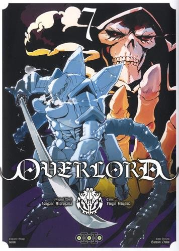 Overlord, Tome 7 : par