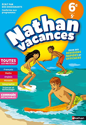 Nathan Vacances Toutes les matières de la 6e vers la 5e