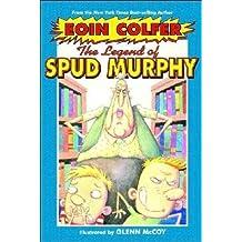 The Legend of Spud Murphy (Eoin Colfer's Legend of)