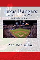 Texas Rangers: An Interactive Guide to the World of Sports by Zac Robinson (2011-06-30)