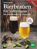 Bierbrauen für jedermann: Das Standardwerk für Einsteiger, Praxisbuch, Mit Online-Videos