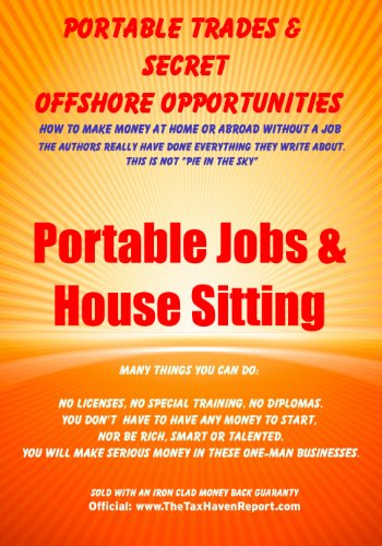 Portable Jobs & House Sitting Learn how to really live and have fun at the same time! (PTSOO Book 2)