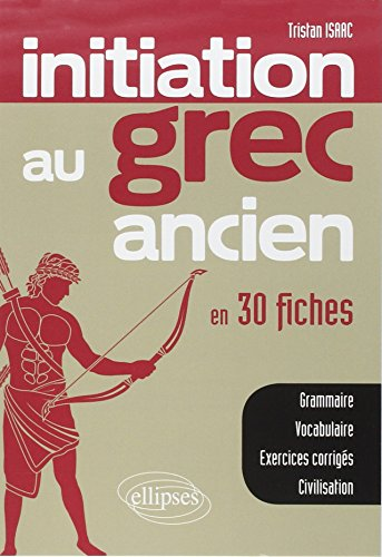 Initiation Au Grec Ancien En 30 Fiches [Pdf/ePub] eBook