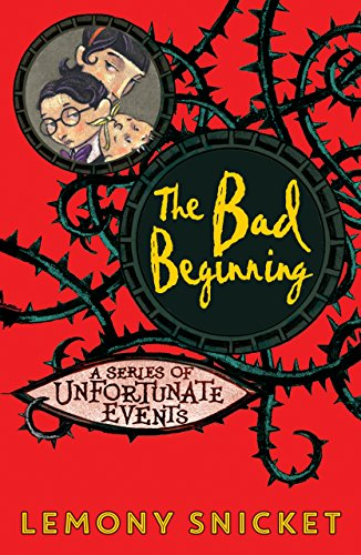 The Bad Beginning (Series of Unfortunate Events) por Lemony Snicket