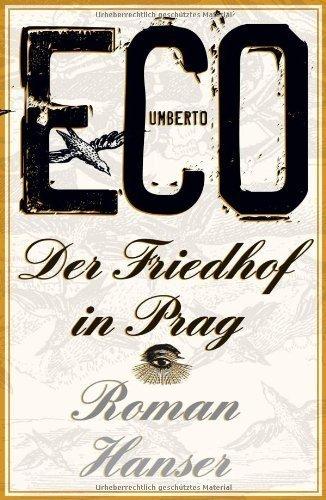 Der Friedhof in Prag: Roman von Umberto Eco (8. Oktober 2011) Gebundene Ausgabe