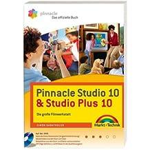 Pinnacle Studio 10 & Studio Plus 10 - Die große Filmwerkstatt mit DVD