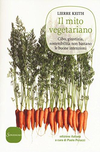 Zoom IMG-2 il mito vegetariano cibo giustizia