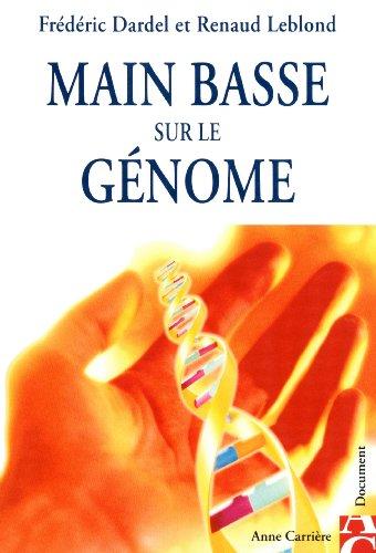 Main basse sur le génome