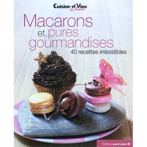 Macarons et pures gourmandises
