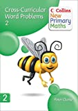 Collins New Primary Maths – Cross-Curricular Word Problems 2